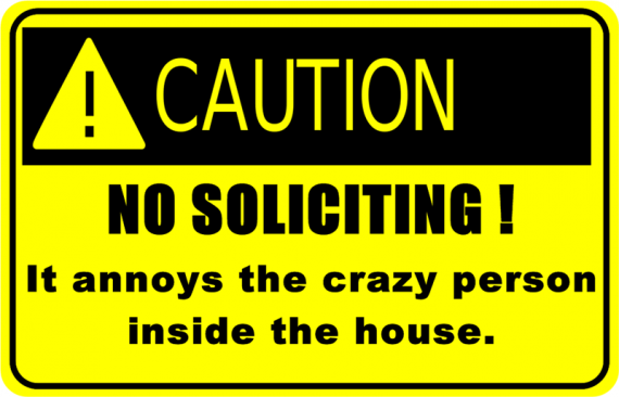 no-soliciting crazy