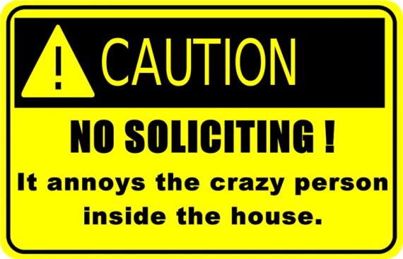 no-soliciting crazy