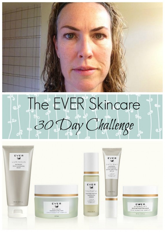 EVER Skincare 30 Day Challenge