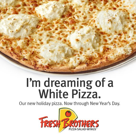 white pizza ad fresh brothers